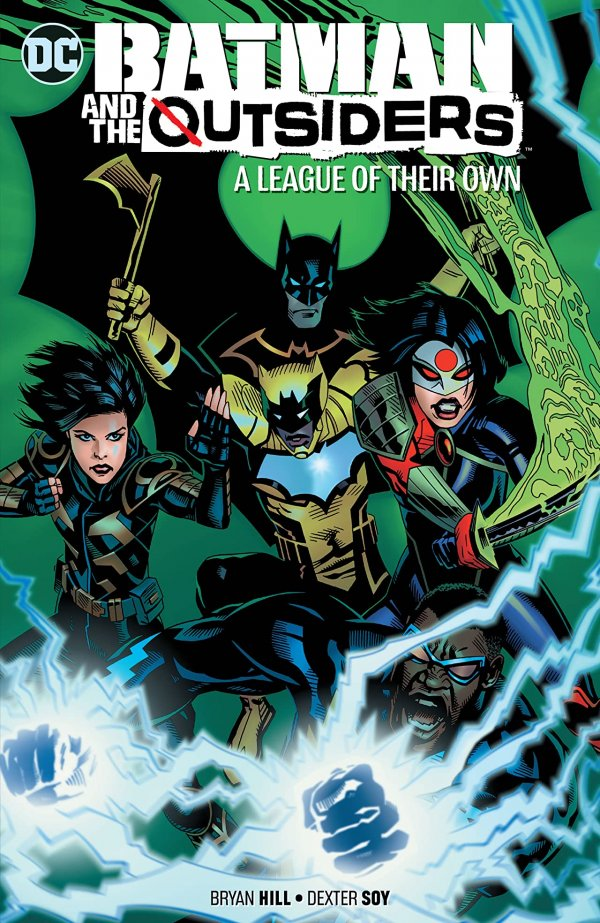 Batman and the Outsiders Vol. 2: A League of Their Own TP