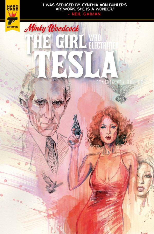 Minky Woodcock: The Girl Who Electrified Tesla #3