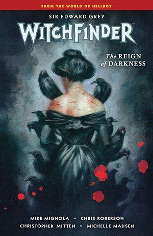 Witchfinder Vol. 6: The Reign Of Darkness TP