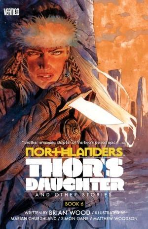 Northlanders Vol. 6: Thor's Daughter TP