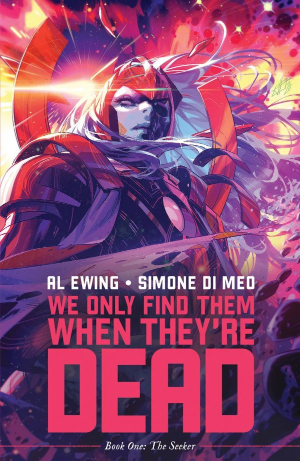 We Only Find Them When They're Dead Vol. 1: Discover Now TP