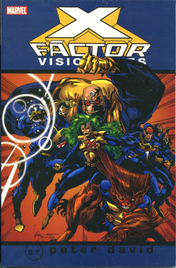 X-Factor Visionaries: Peter David Vol. 1 TP