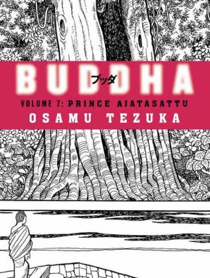 Buddha Vol. 7: Prince Ajatasattu