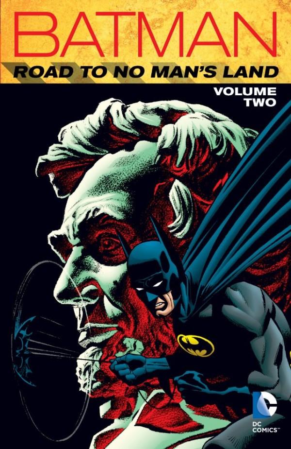 Batman: The Road to No Man's Land Vol. 2 TP