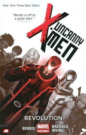 Uncanny X-Men Vol. 1: Revolution TP