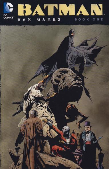 Batman: War Games Book 1 TP