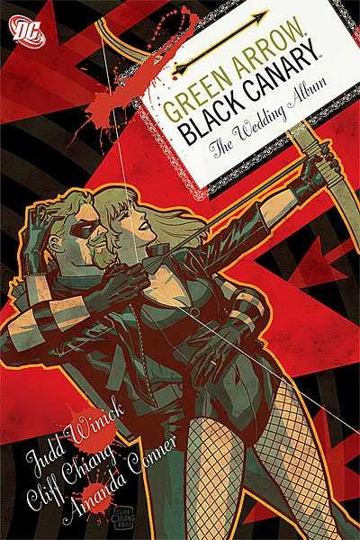 Green Arrow/Black Canary: The Wedding Album TP