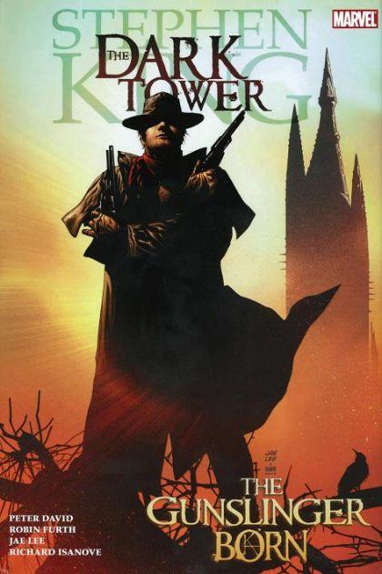The Dark Tower: The Gunslinger Born HC