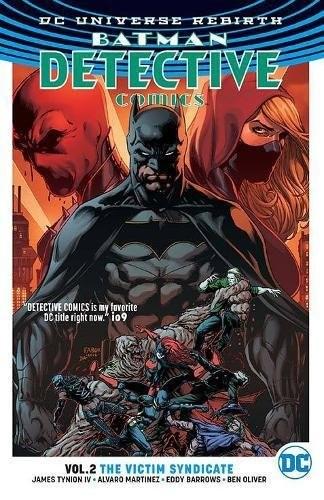 Batman: Detective Comics Vol. 2: The Victim Syndicate TP