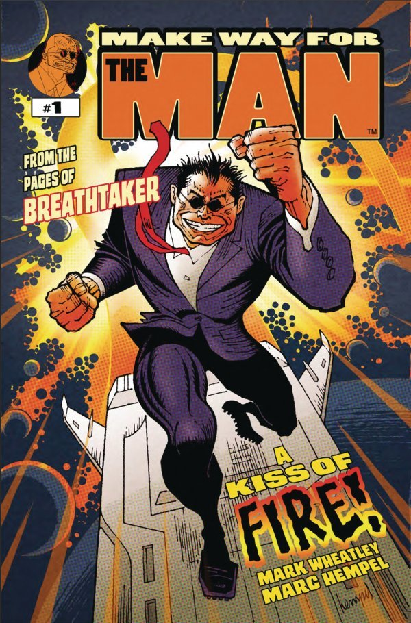Breathtaker: Make Way For The Man #1