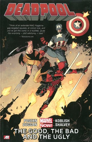 Deadpool Vol. 3: The Good, the Bad and the Ugly TP