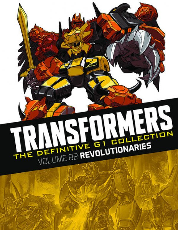 Transformers The Definitive G1 Collection Vol. 082 Revolutionaries