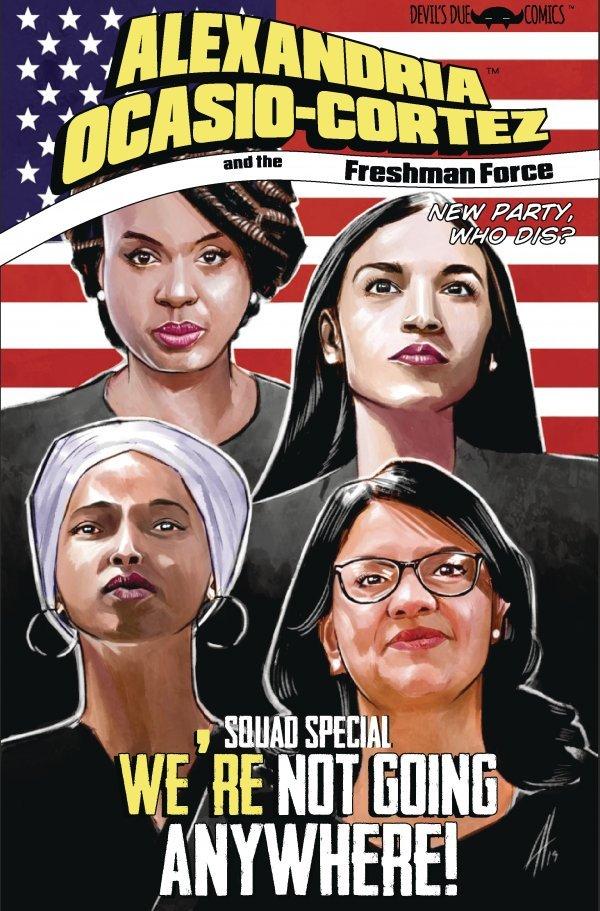 Alexandria Ocasio-Cortez And The Freshman Force Squad #1 review