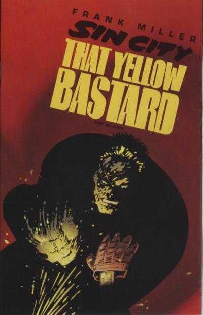 Sin City: That Yellow Bastard #6