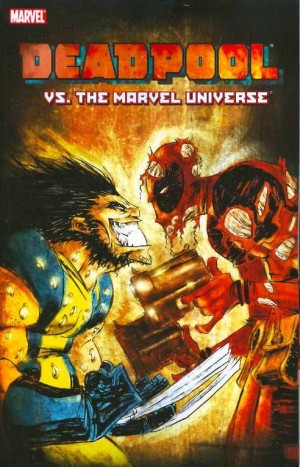 Deadpool vs. The Marvel Universe TP