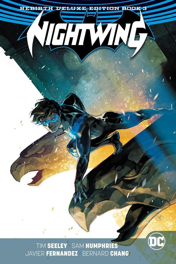 Nightwing: The Rebirth Deluxe Edition Book 3 HC