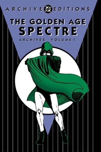 The Golden Age Spectre Archives Vol. 1 Hc