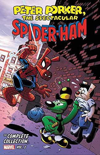 Peter Porker, The Spectacular Spider-Ham: The Complete Collection Vol. 1 TP
