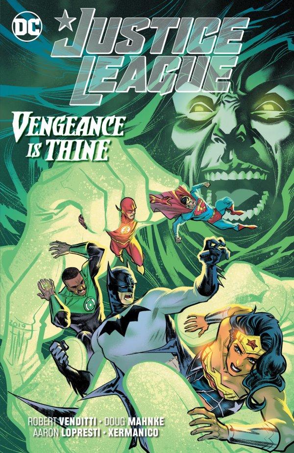 Justice League Vol. 6: Vengeance is Thine TP