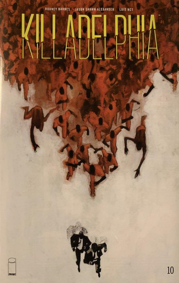 Killadelphia #10