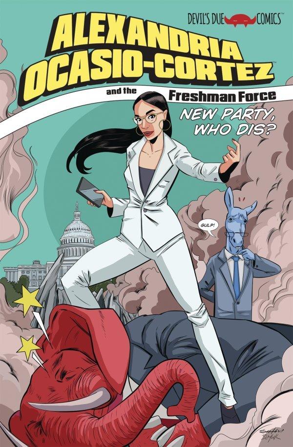 Alexandria Ocasio-Cortez And The  Freshman Force Who Dis #1 review