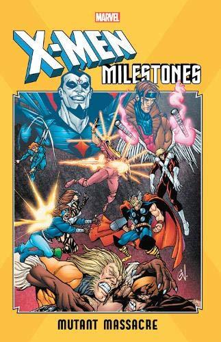 X-Men Milestones: Mutant Massacre TP