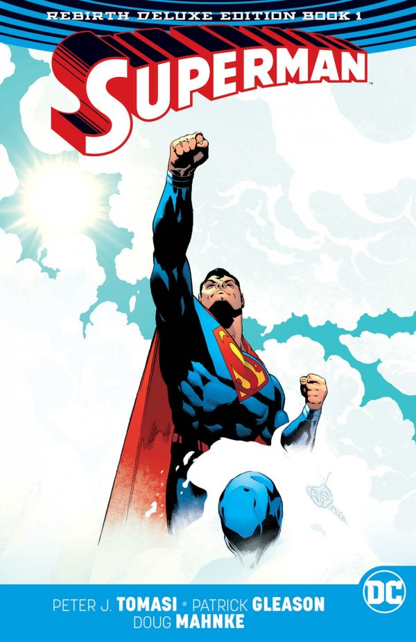 Superman: The Rebirth Deluxe Edition Book One HC