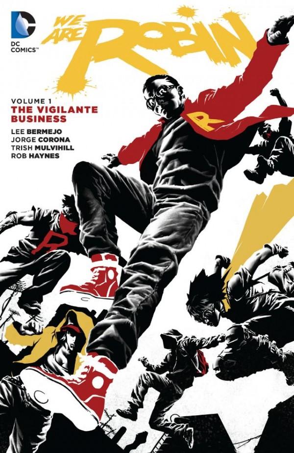We Are Robin Vol. 1: The Vigilante Business TP