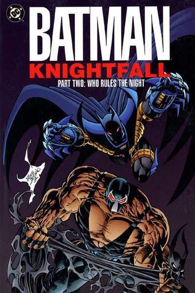 Batman: Knightfall Part Two - Who Rules the Night TP