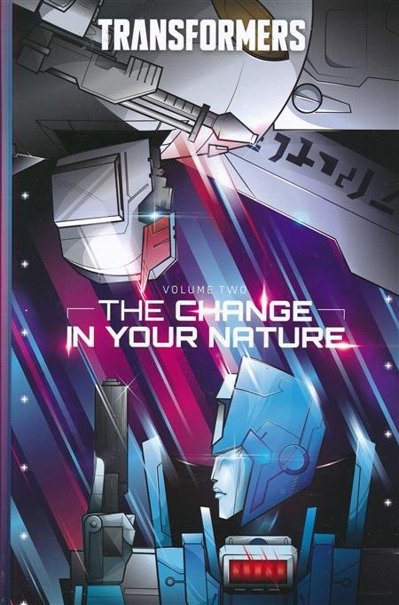 The Transformers Vol. 2: The Change in Their Nature HC