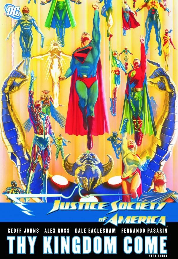 Justice Society of America Vol. 4: Thy Kingdom Come Part Three HC