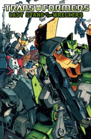 Transformers: Last Stand of the Wreckers TP
