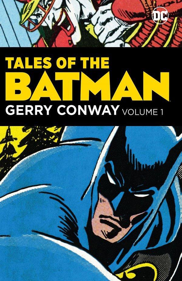 Tales of the Batman: Gerry Conway Vol. 1 HC