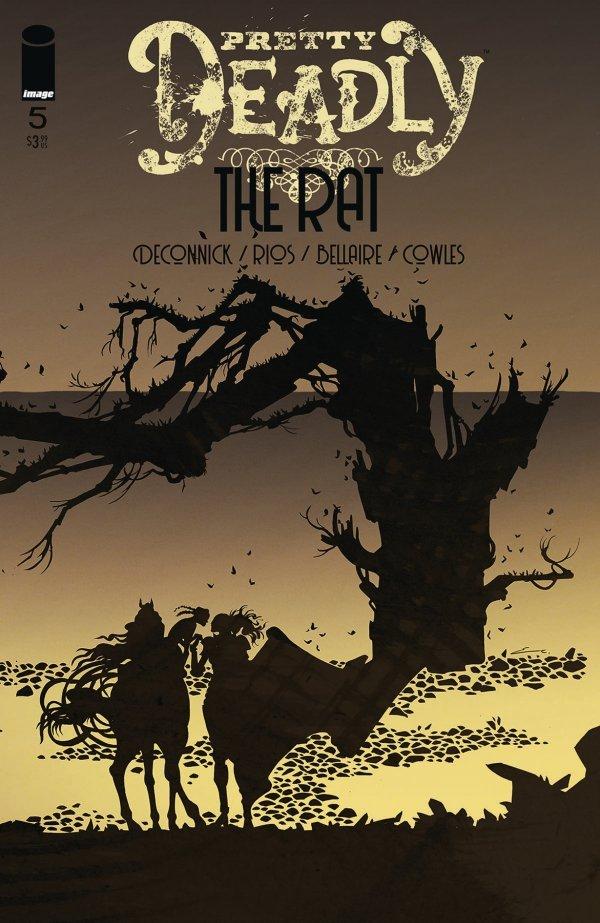 Pretty Deadly: The Rat #5