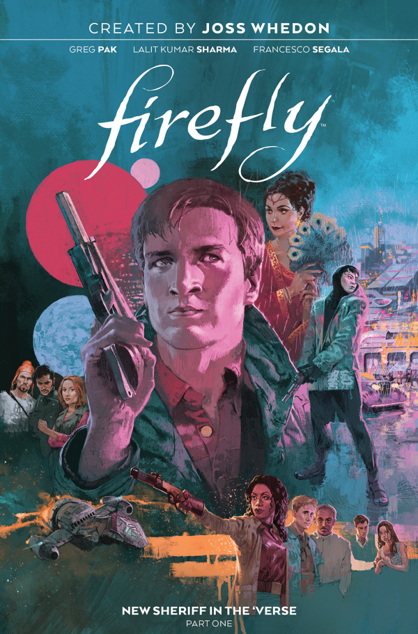 Firefly: New Sheriff in the 'Verse Vol. 1 HC