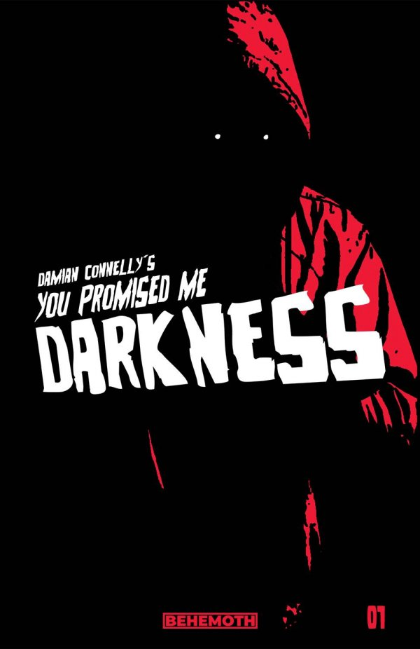 You Promised Me Darkness #1