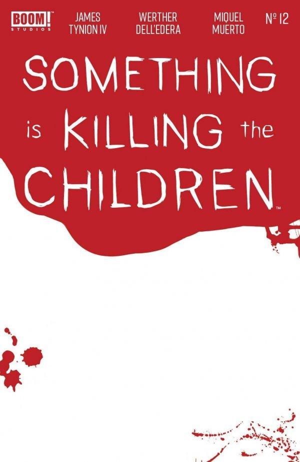 Something is Killing the Children #12