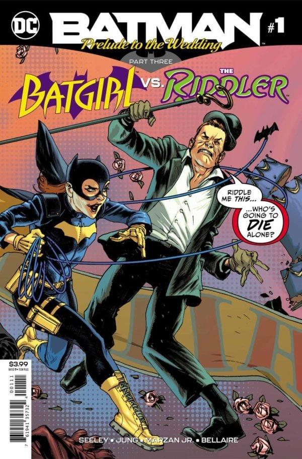 Batman: Prelude To The Wedding - Batgirl vs. The Riddler #1
