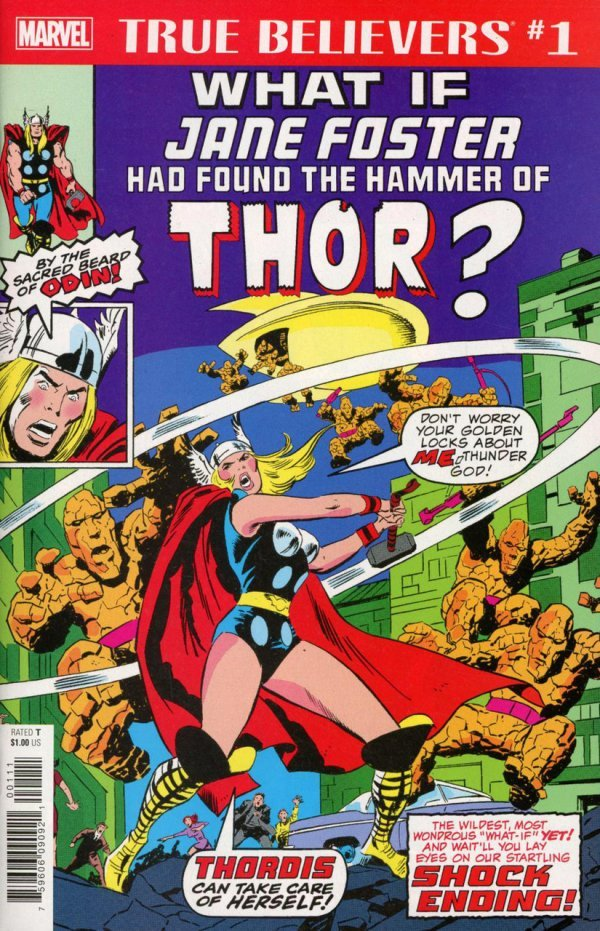 True Believers: What If Jane Foster Had Found the Hammer of Thor? #1