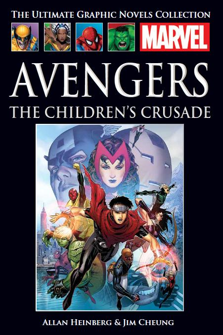 The Ultimate Graphic Novels Collection Avengers: The Children's Crusade