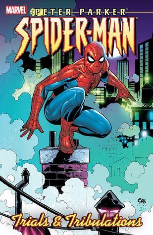 Peter Parker: Spider-Man Vol. 4: Trials and Tribulations