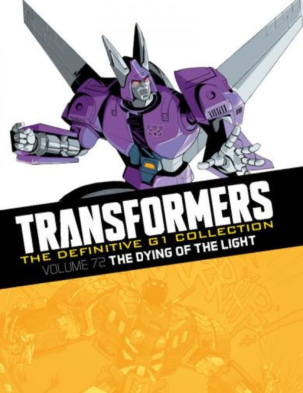 Transformers The Definitive G1 Collection Vol. 072 The Dying of the Light