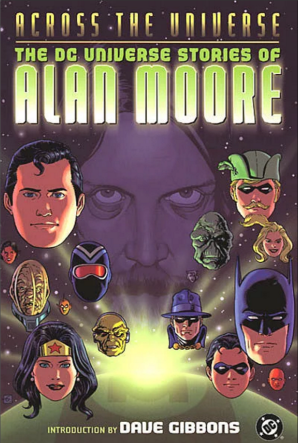 Across the Universe: The DC Universe Stories of Alan Moore TP