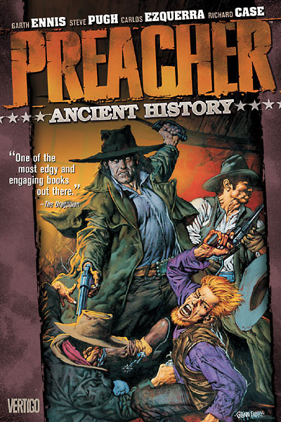 Preacher Vol. 4: Ancient History TP New Edition