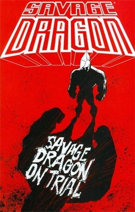 Savage Dragon Vol. 23: On Trial TP