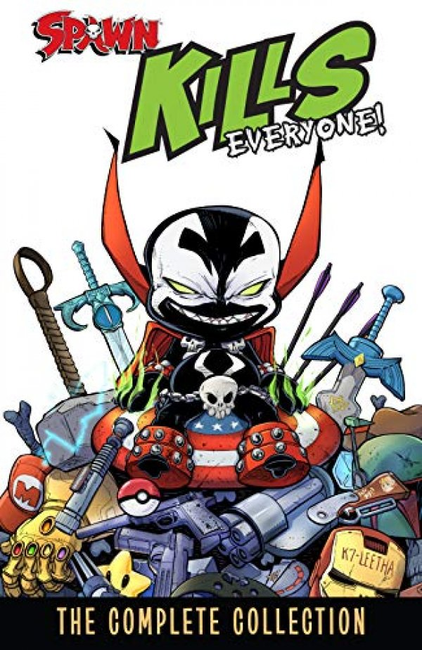 Spawn Kills Everyone: The Complete Collection Vol. 1 TP