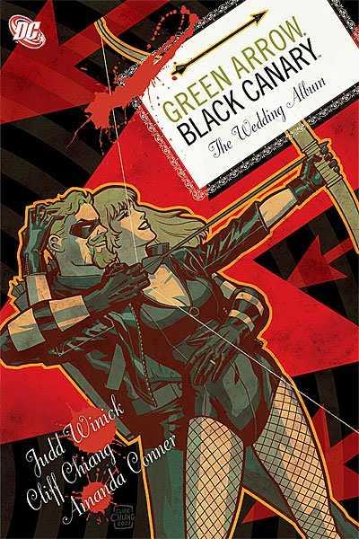 Green Arrow/Black Canary: The Wedding Album HC