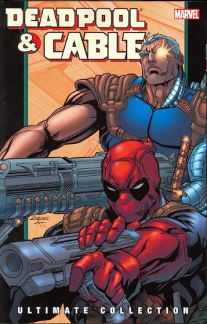 Deadpool & Cable: Ultimate Collection Book 2 TP
