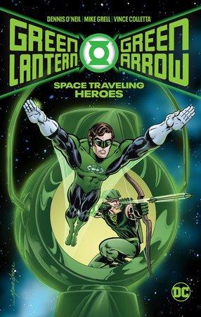 Green Lantern /Green Arrow: Space Traveling Heroes