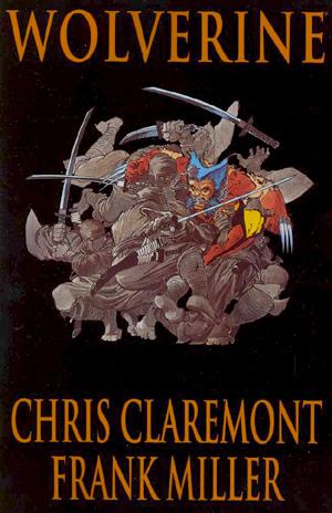 Wolverine by Claremont & Miller TP